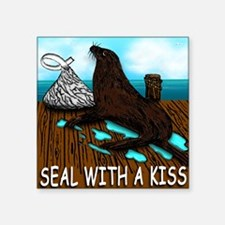 "SEAL WITH A KISS T Shirt Square Sticker 3"" x 3"""