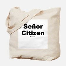 Señor Citizen -  Tote Bag