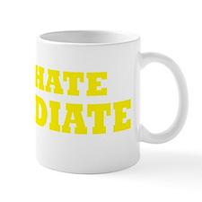 Dont Hate YELLOW Mug