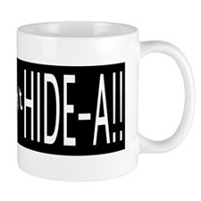 Al Quada you cant HIDEA!! (W) Mug