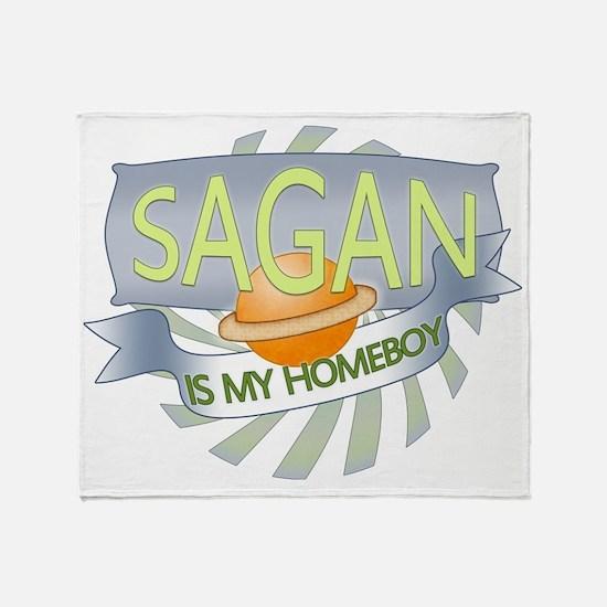 Sagan is my Homeboy Throw Blanket