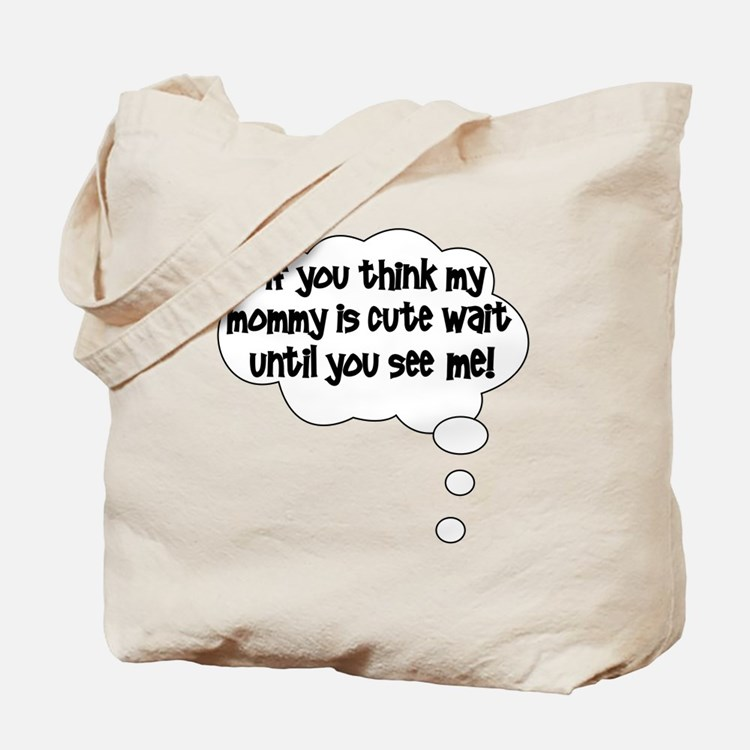 2-waituntilyouseeme Tote Bag