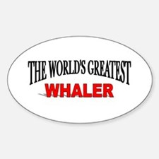 """""""The World's Greatest Whaler"""" Oval Decal"""