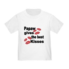Papaw gives the best kisses T-Shirt