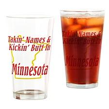 Minnesota - Kickin Butt Drinking Glass