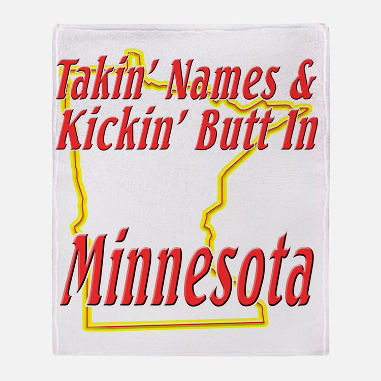 Minnesota - Kickin Butt Throw Blanket