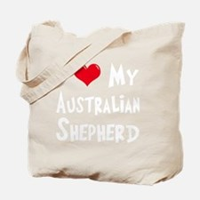 I-Love-My-Australian-Shepherd-dark Tote Bag