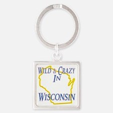 Wisconsin - Wild and Crazy Square Keychain
