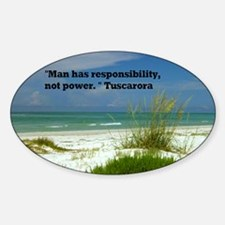 Man has responsibility42x28 Decal