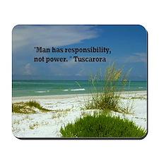 Man has responsibility16x20 Mousepad