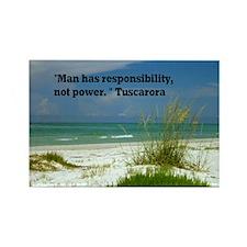 Man has responsibility9x12 Rectangle Magnet