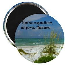 Man has responsibility11x11 Magnet