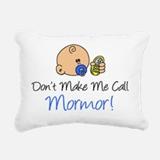 Dont Make Me Call Mormor Rectangular Canvas Pillow