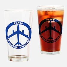 Peace Is Eternal Vigilance - B-47 Drinking Glass