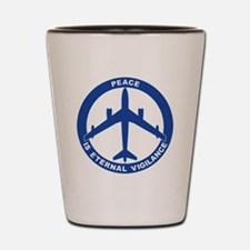 Peace Is Eternal Vigilance - B-47 Shot Glass