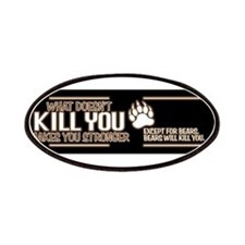 Bears Will Kill You Patches
