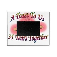 a toast 40 Picture Frame