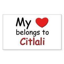 My heart belongs to citlali Rectangle Decal