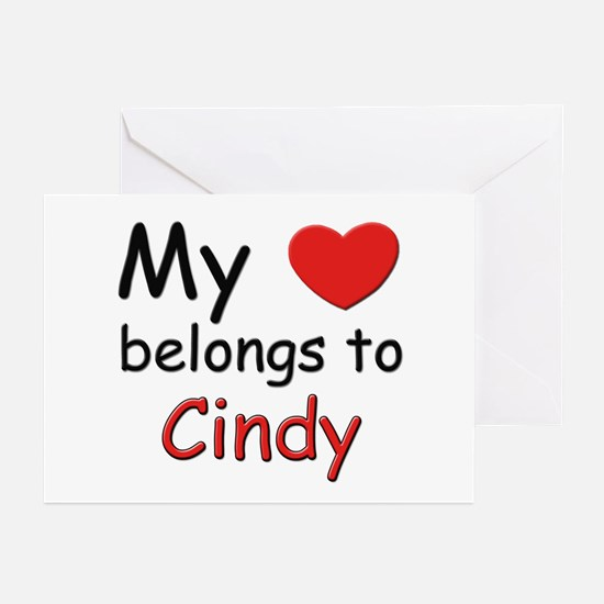 My heart belongs to cindy Greeting Cards (Package