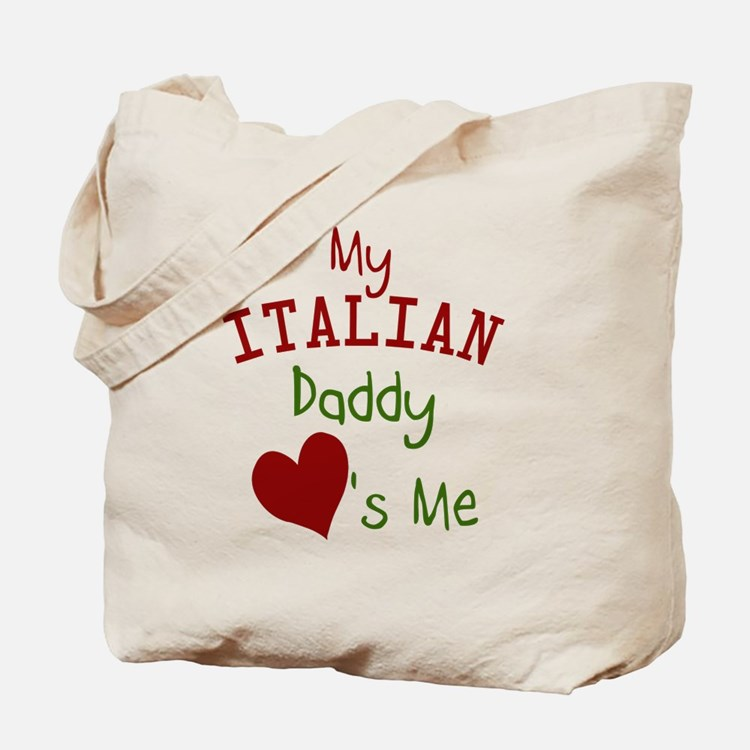 my-italian-daddy-loves-me Tote Bag