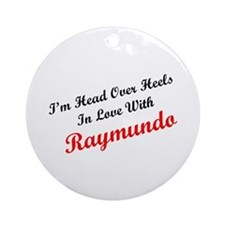 In Love with Raymundo Ornament (Round)