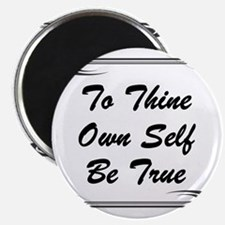thine-own-self Magnet