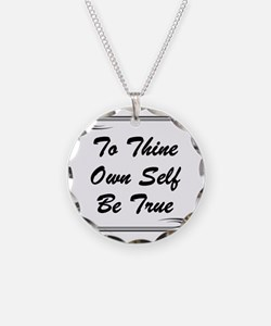thine-own-self Necklace
