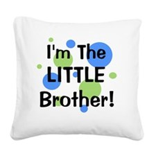 imthelittlebrother_greenbluec Square Canvas Pillow
