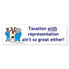 Taxation Bumper Bumper Sticker