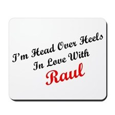 In Love with Raul Mousepad