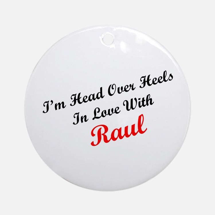 In Love with Raul Ornament (Round)
