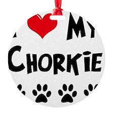 I-Love-My-Chorkie Ornament