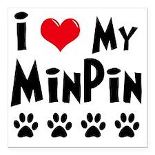 "I-Love-My-Min-Pin Square Car Magnet 3"" x 3"""