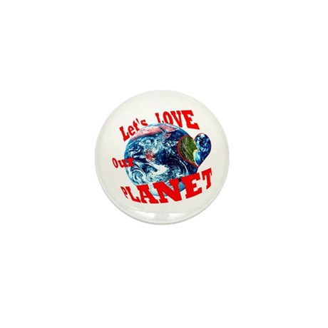 Loving a Planet? Mini Button (10 pack)