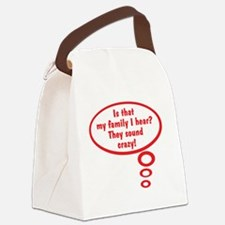 My Family Sounds Crazy! Canvas Lunch Bag