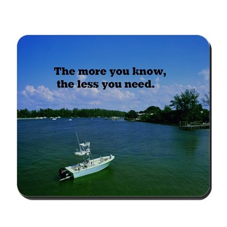 The more you know16x20 Mousepad