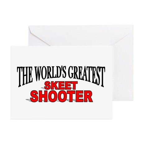 """The World's Greatest Skeet Shooter"" Greeting Card"