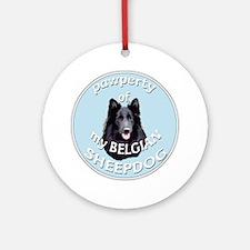 PAWPERTY OF BELGIAN SHEEPDOG Round Ornament