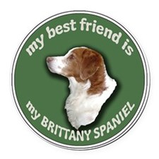 BRITTANY BEST FRIEND Round Car Magnet
