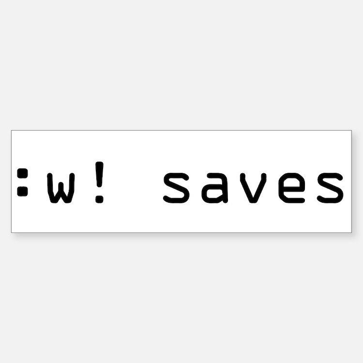 :w! saves Bumper Bumper Bumper Sticker