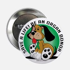 "Organ-Donor-Dog 2.25"" Button"