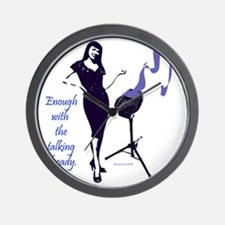 enough_with_the_talking_already Wall Clock