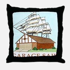 GARAGE SAIL T shirt Throw Pillow