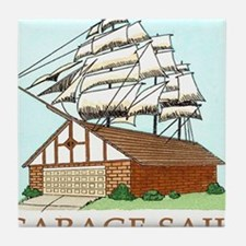 GARAGE SAIL T shirt Tile Coaster