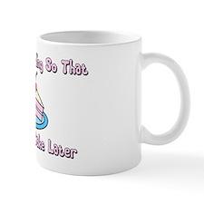 I only run cake Mug