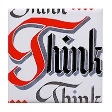 aa_think_think_think Tile Coaster