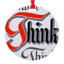 aa_think_think_think Ornament