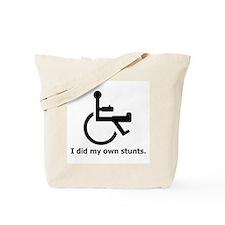 Did My Own Stunts Tote Bag