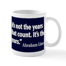 Lincoln Quote Life Mug