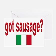 got sausage Greeting Card